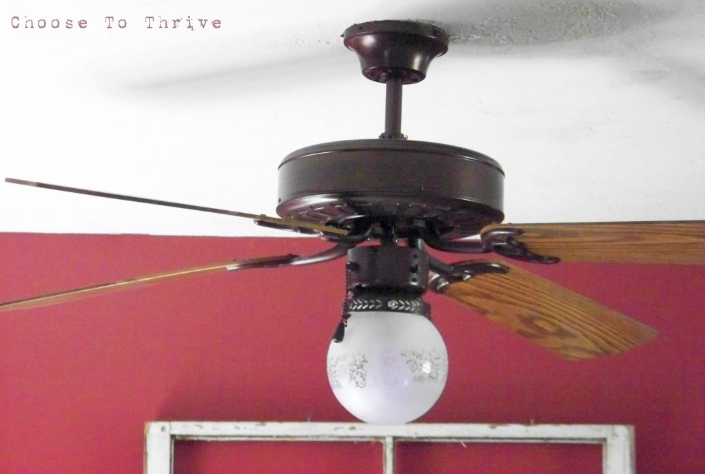 Choose to Thrive ceiling fan re-do