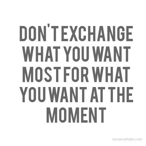 What you want most