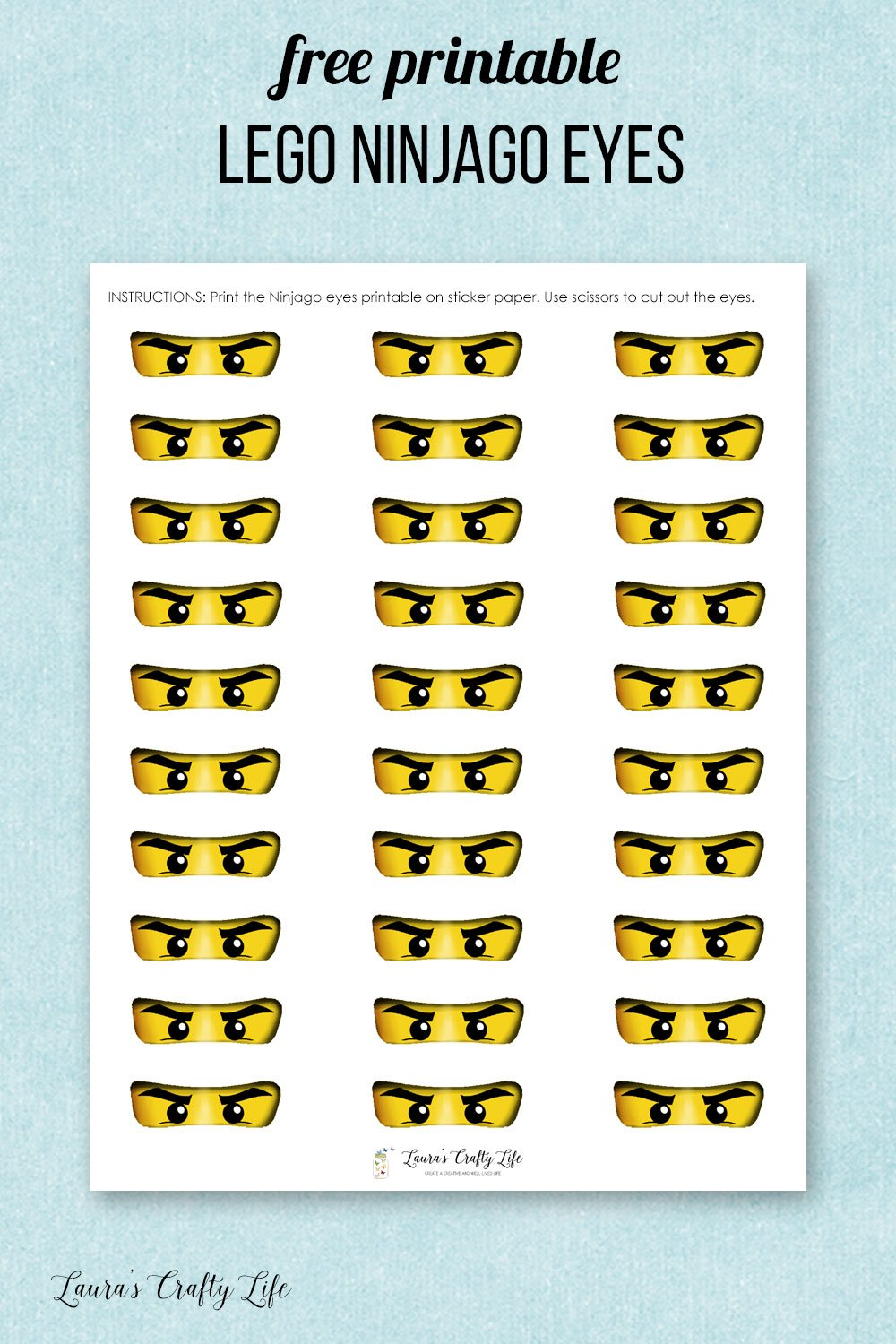 Free printable LEGO Ninjago eyes - use for stickers for your LEGO Ninjago cupcake liners, favor bags, and more! #LEGO #Ninjago #freeprintable #laurascraftylife