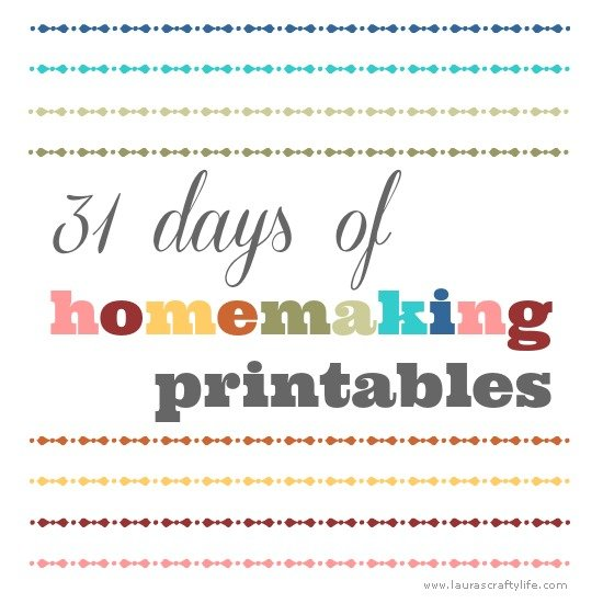 31 days of homemaking printables logo - Laura's Crafty Life