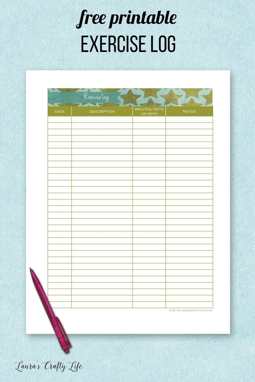 Free printable exercise log. Track the date, exercise, minutes or reps, and notes. #laurascraftylife #freeprintable #excerciselog #getfit