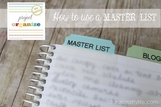 Project Organize - How to Use a Master List - Laura's Crafty Life