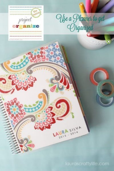 Project Organize - Use a Planner to get Organized by Laura's Crafty Life