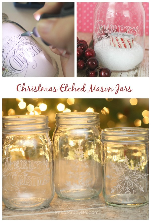 Christmas Etched Mason Jars - Laura's Crafty Life #MyBrilliantIdea #CleverGirls