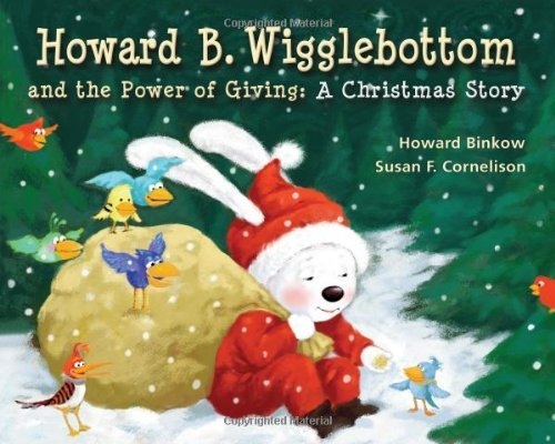 Howard B. Wigglebottom and the Power of Giving - A Christmas Story