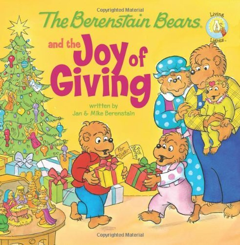 The Berenstein Bears and the Joy of Giving