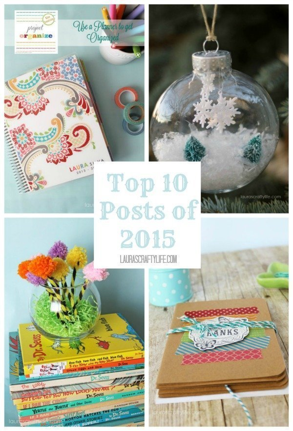 Top 10 Posts of 2014 - Laura's Crafty Life
