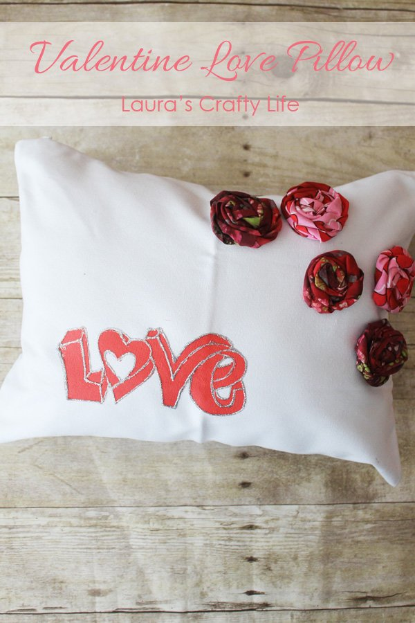 Valentine's Love Pillow - Laura's Crafty Life