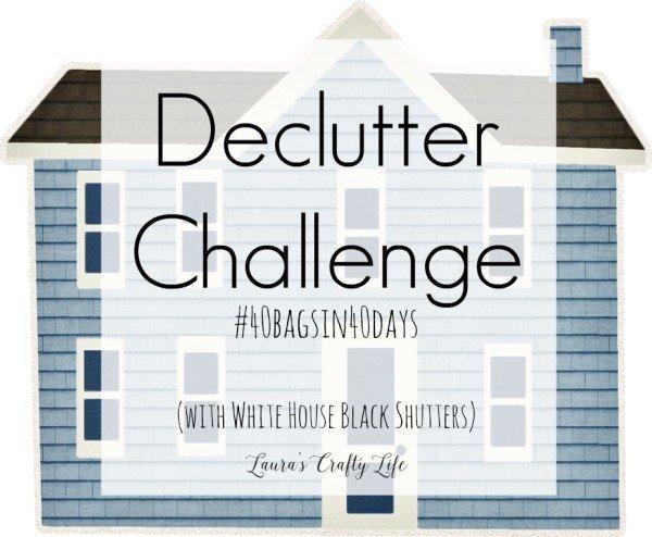 Declutter Challenge - Laura's Crafty Life