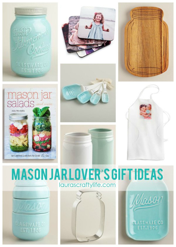 Mason Jar Lover's Gift Ideas from World Market and Shutterfly - Laura's Crafty Life