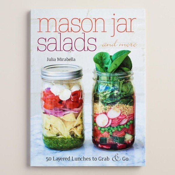 Mason Jar Salads and More Recipe Book - World Market
