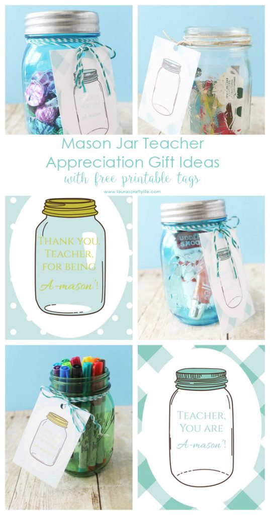 Mason Jar Teacher Appreciation Gift Ideas with Free Printable Tags - Laura's Crafty Life