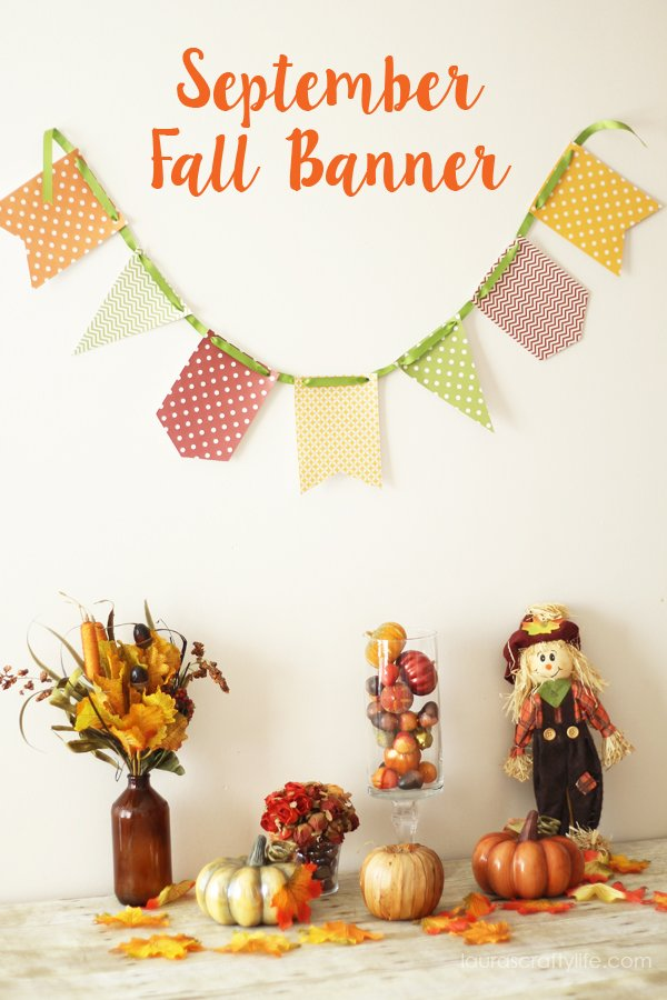 September Fall Banner - 12 Months of Banners - Laura's Crafty Life