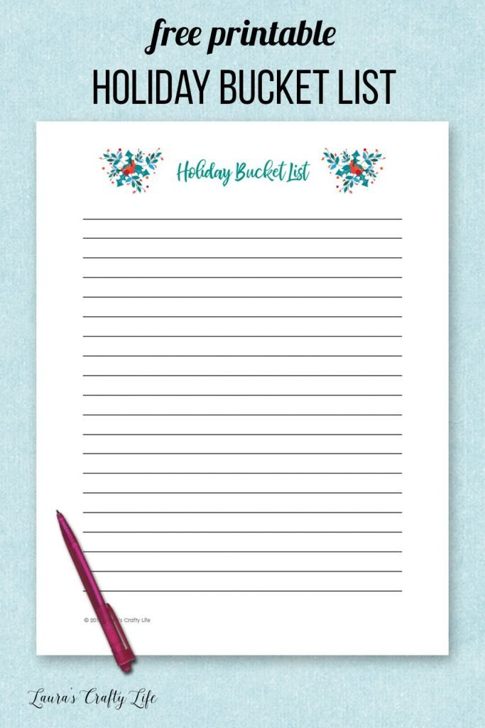 Free printable holiday bucket list - get your holiday organized and plan what you want to do. #holiday #freeprintable #bucketlist #laurascraftylife