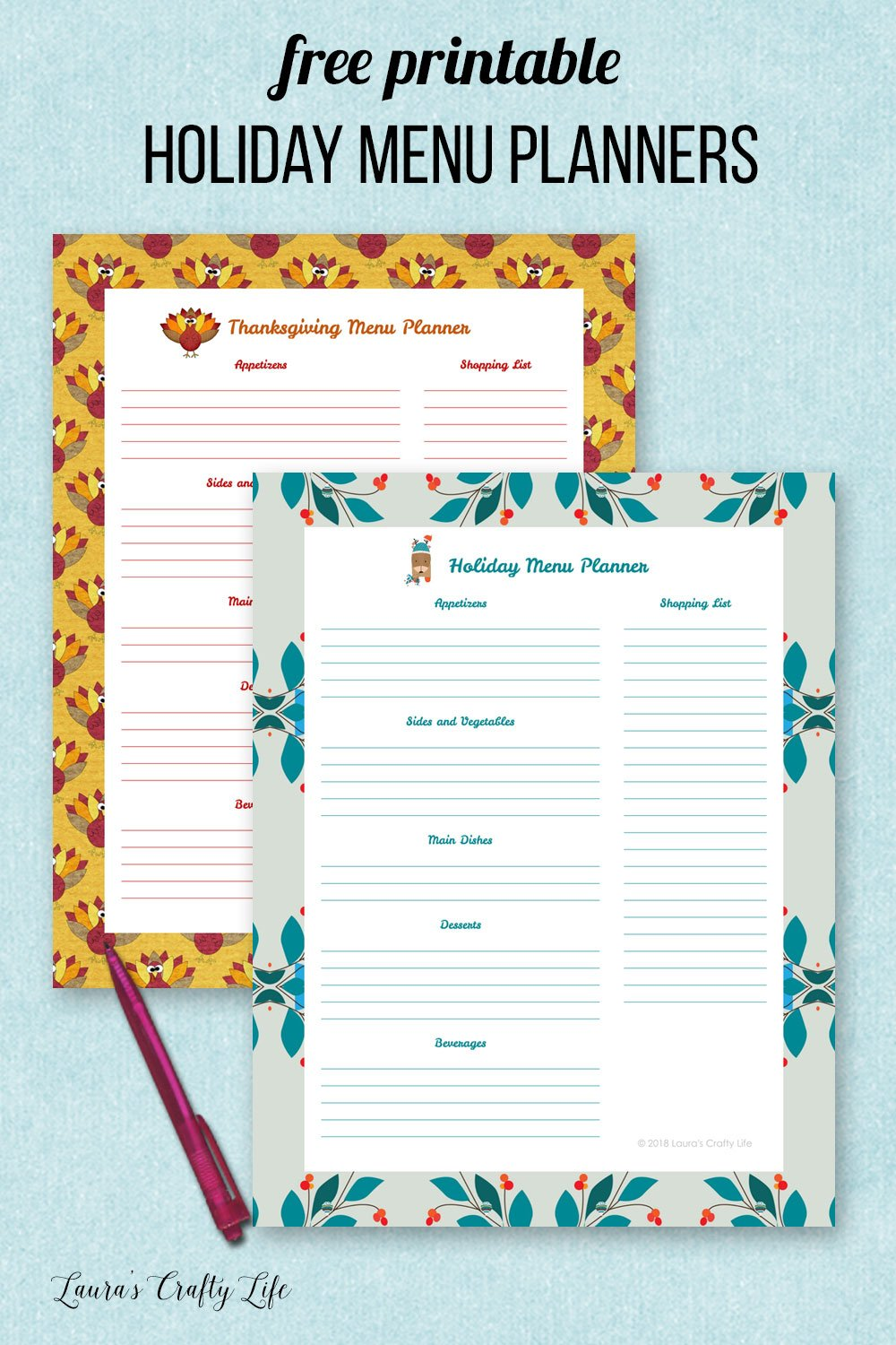 Free printable holiday menu planners. Add these to your holiday binder to get organized for the holidays and Thanksgiving. #laurascraftylife #freeprintable #menu #planners