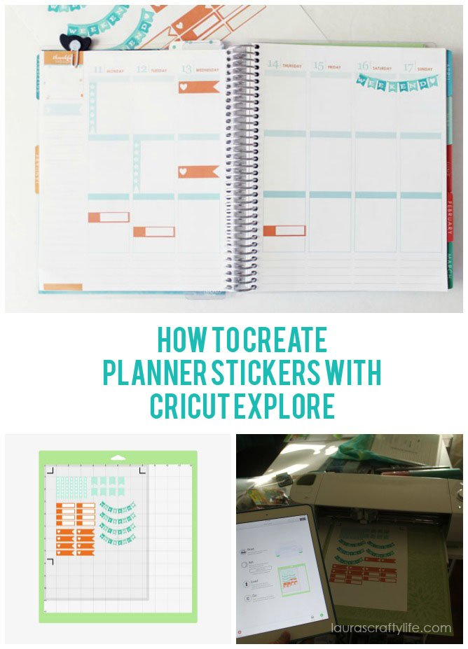 How to Create Planner Stickers with Your Cricut Explore - Laura's Crafty Life