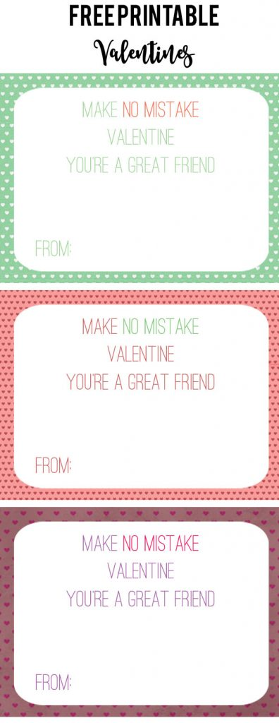 Make No Mistake Printable Valentines - Laura's Crafty Life