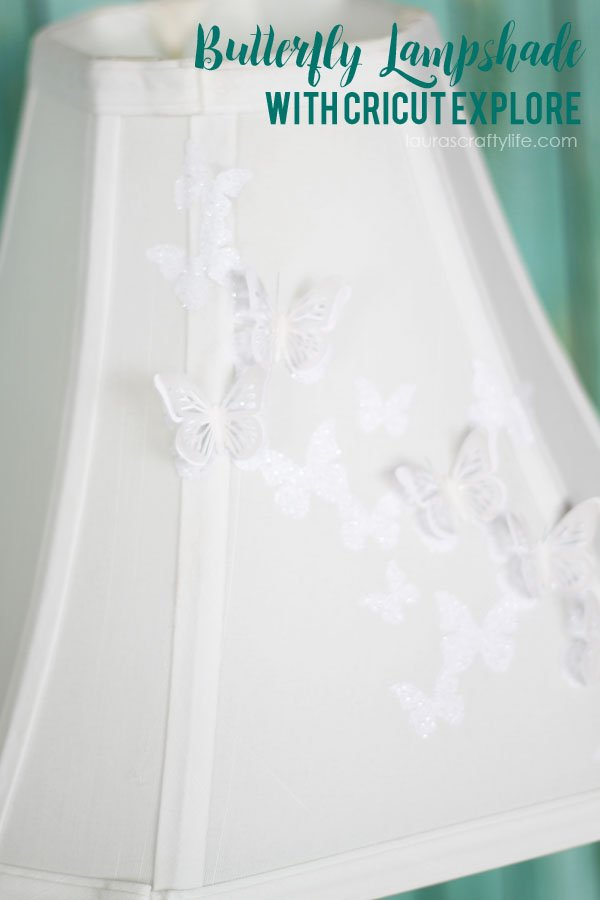 Butterfly Lampshade with Cricut Explore - Laura's Crafty Life