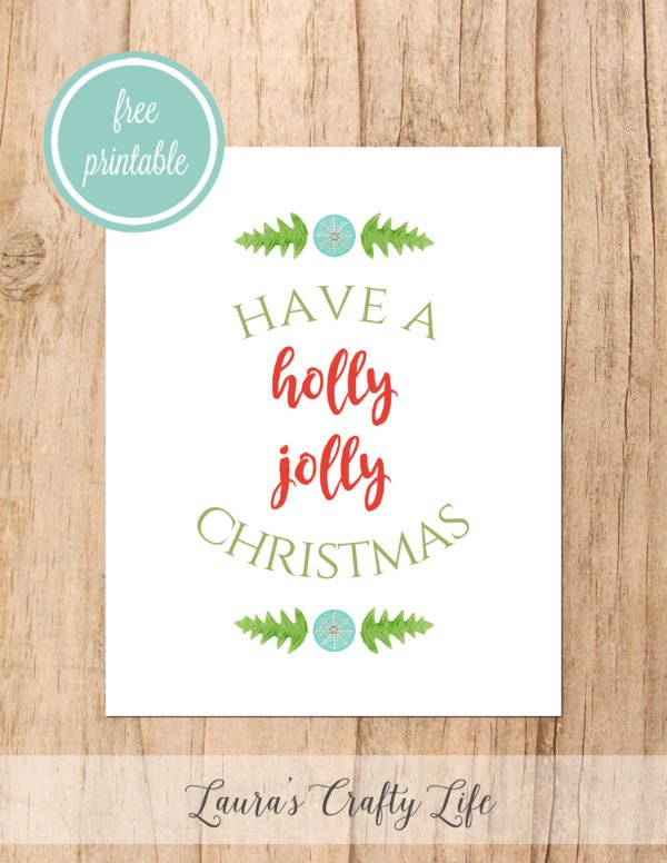 Have a Holly Jolly Christmas free printable