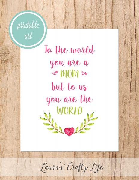 Mom You Are the World Printable Art