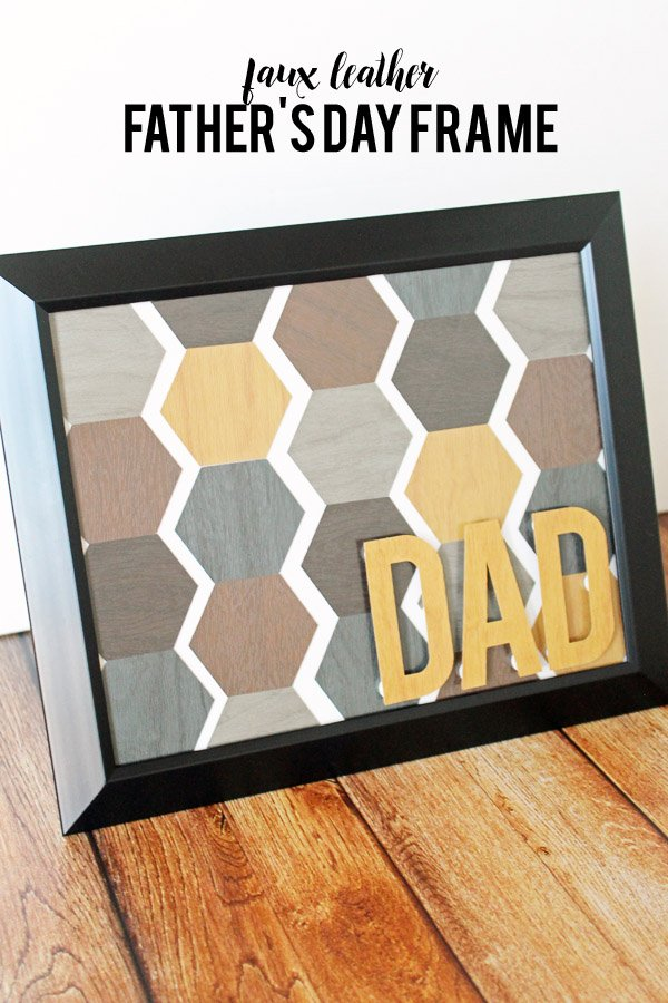 Faux leather Father's Day frame made with Cricut Explore