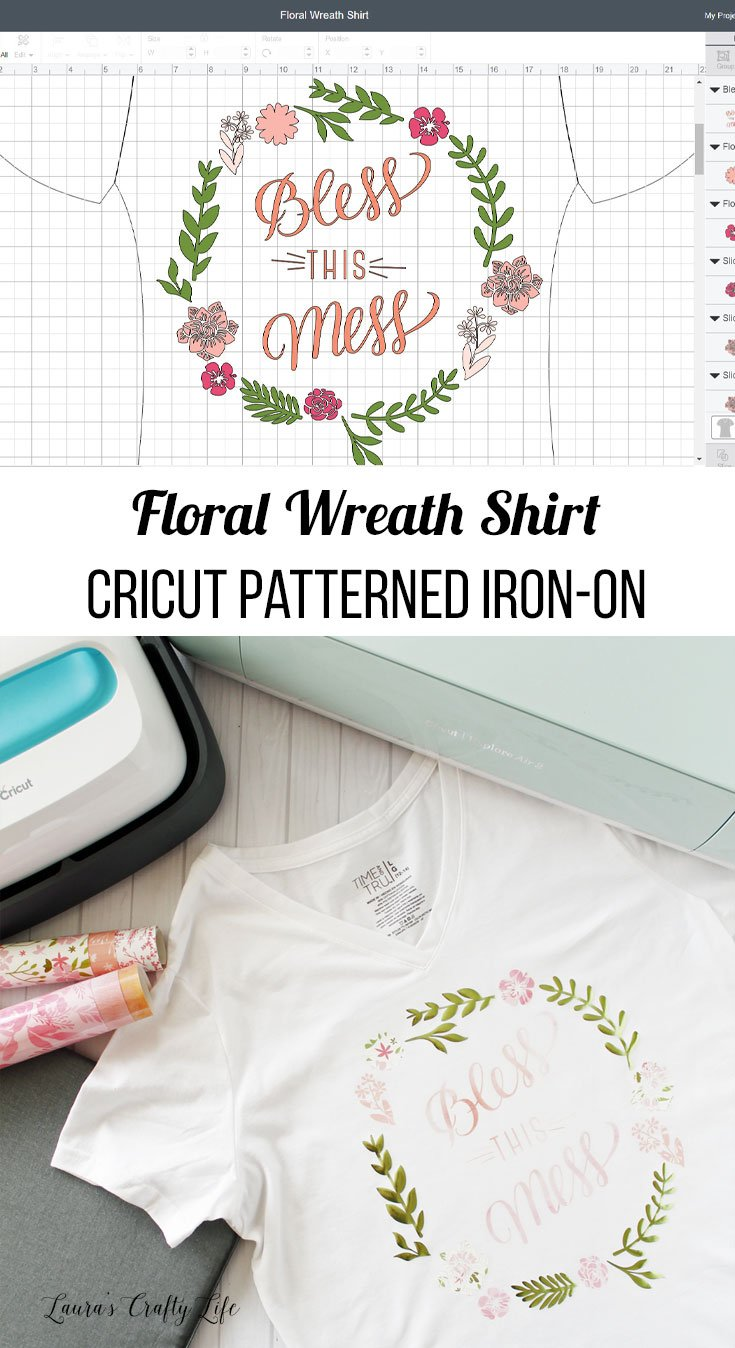 Bless this Mess Floral Wreath Shirt with Cricut patterned iron-on
