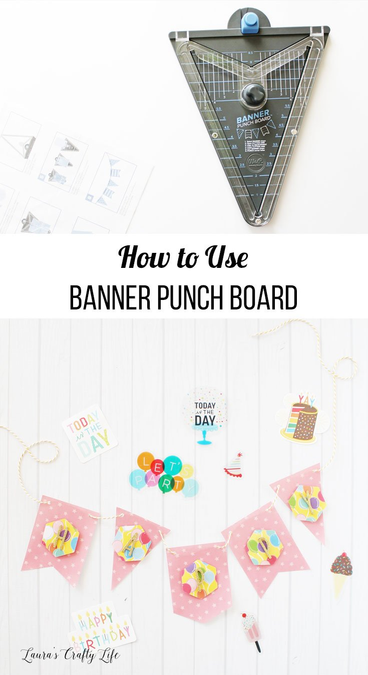 How to use the We R Memory Keepers Banner Punch Board