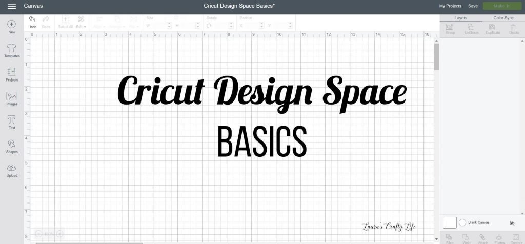 Cricut Design Space 101 - basics of using the Cricut software