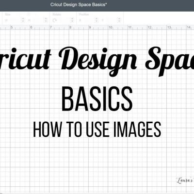 Cricut Design Space Basics - How to Use Images