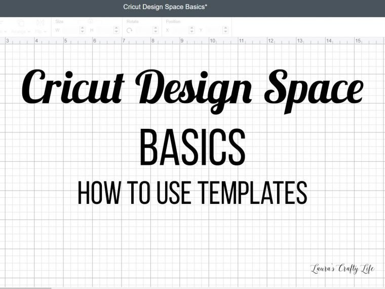 Cricut Design Space Basics - How to Use Templates
