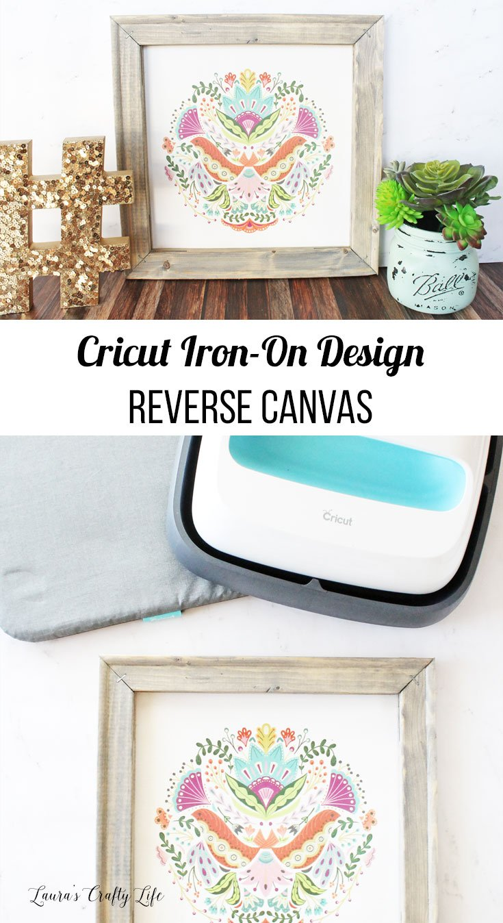 Cricut Iron-on Design reverse canvas - create an inexpensive art piece in just minutes