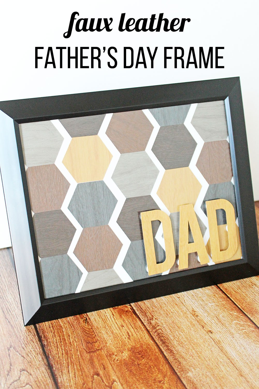 Faux leather Father's Day frame made with Cricut Explore Air 2