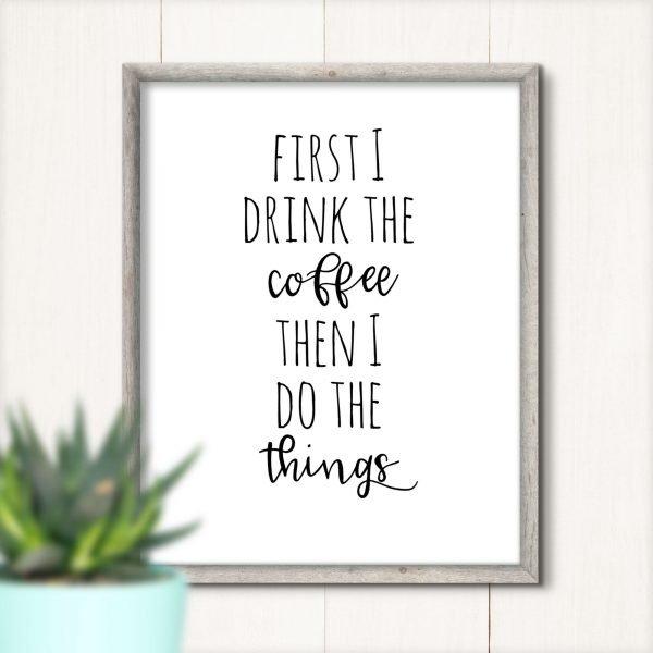 first I drink coffee gray frame mockup