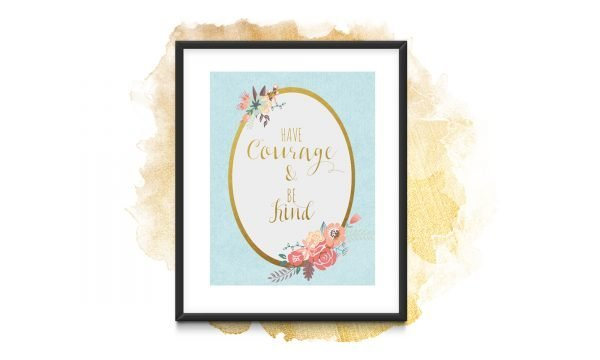 have courage be kind black frame