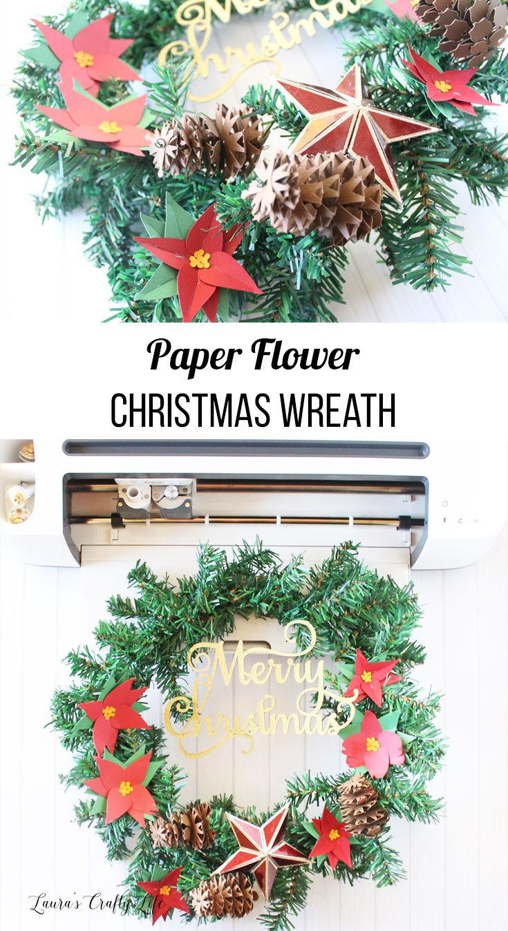 Paper Flower Christmas Wreath made with the Cricut Maker #cricut #cricutmade #laurascraftylife #christmas