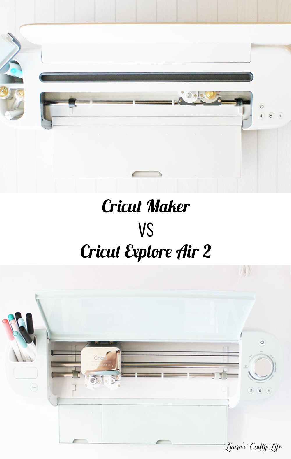 Cricut Maker vs. Explore Air 2. A comparison post showing the similarities and differences between the Maker and Explore Air 2. #laurascraftylife #Cricut #Cricutmade #ad