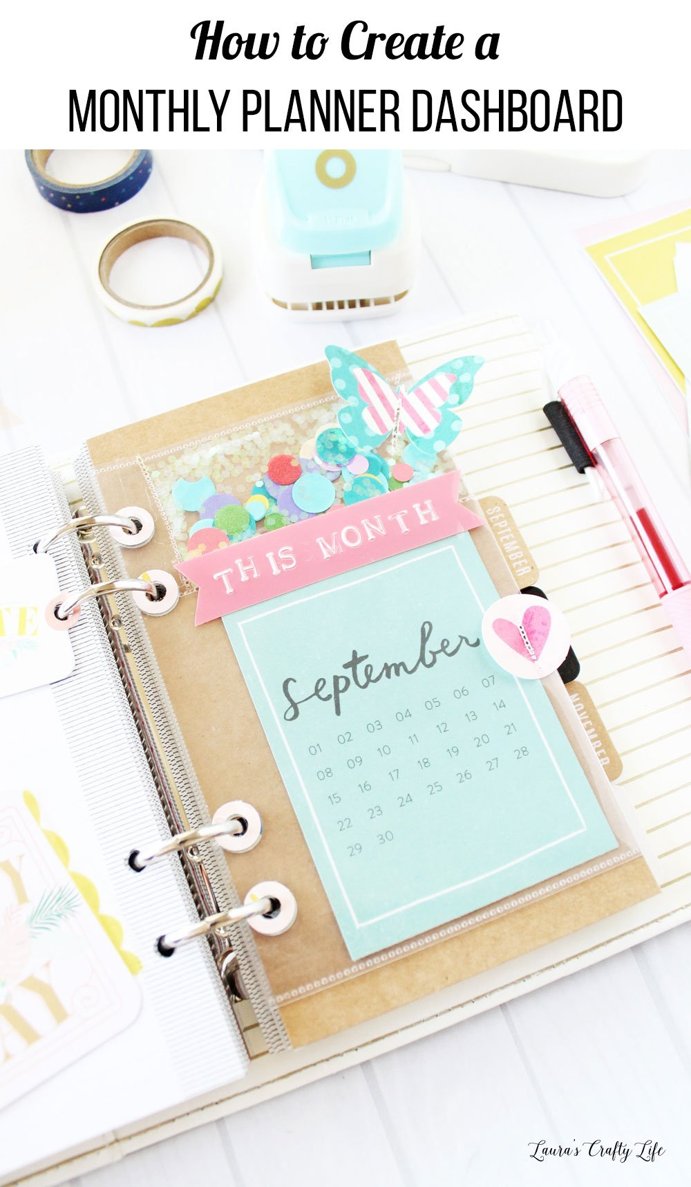 How to create a monthly planner dashboard using We R Memory Keepers tools #laurascraftylife #wermemorykeepers #planner #plannerdashboard