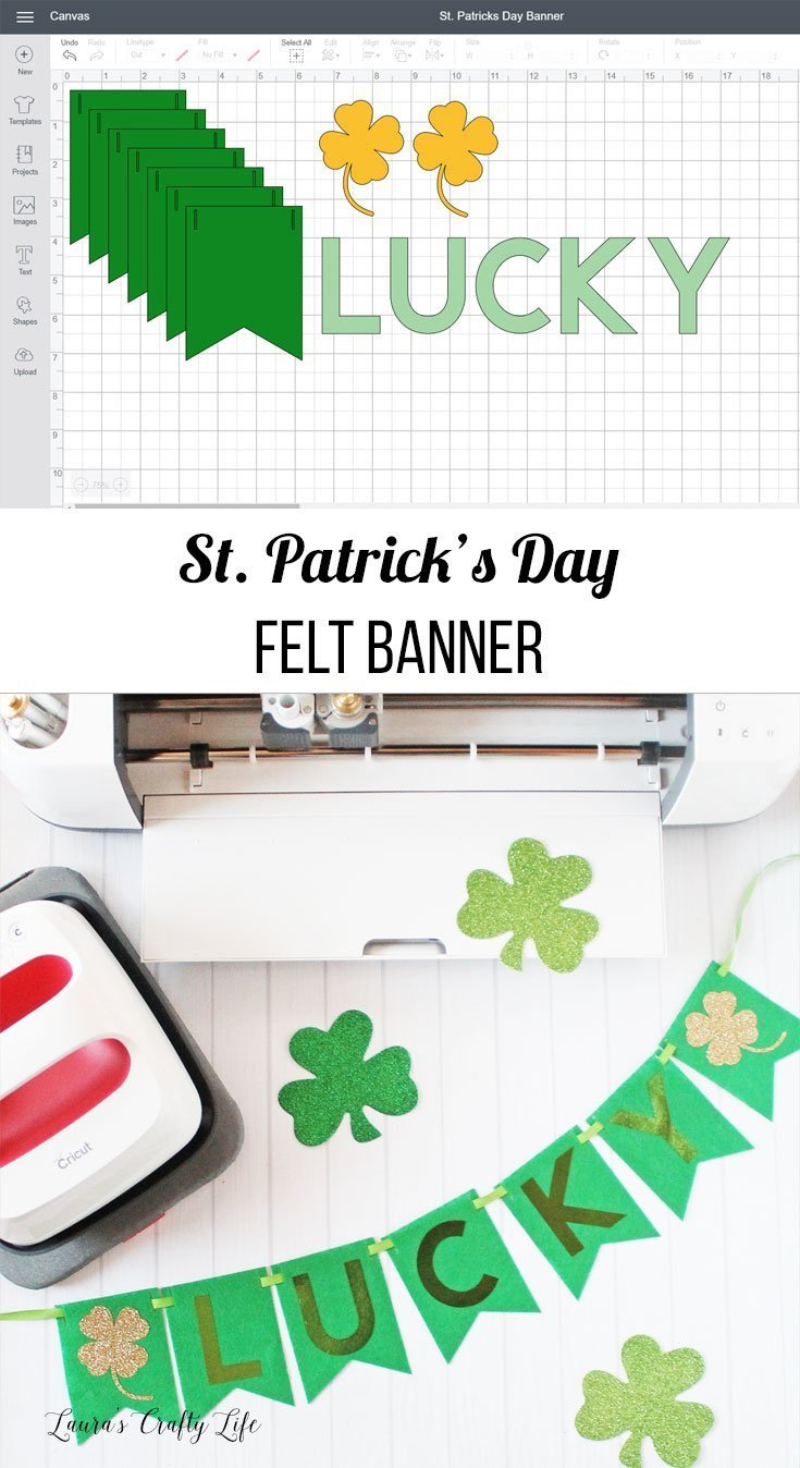 St. Patrick's Day Banner. Create a festive felt banner for St. Patrick's Day using your Cricut machine, iron-on, and the EasyPress. #stpatricksday #cricut #banner #laurascraftylife