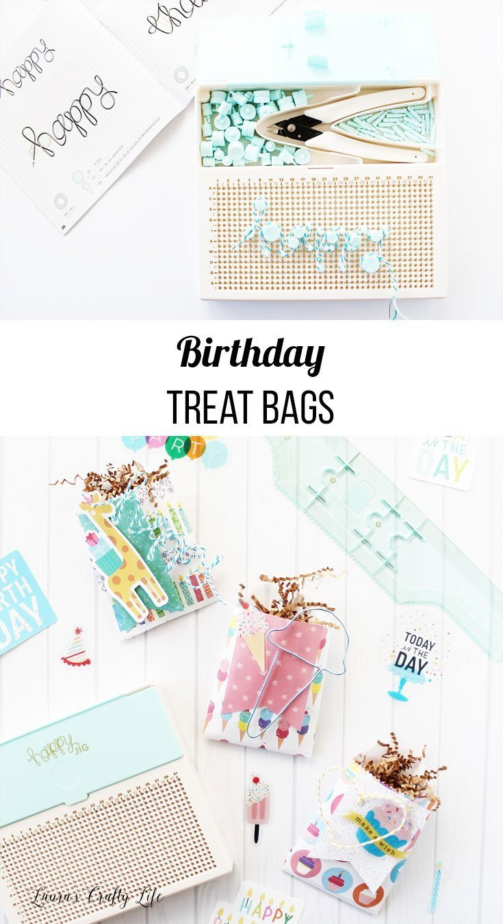 Learn how to make birthday treat bags using We R Memory Keepers tools - happy jig, banner punch board, and goodie bag guide. #laurascraftylife #wermemorykeepers #birthday