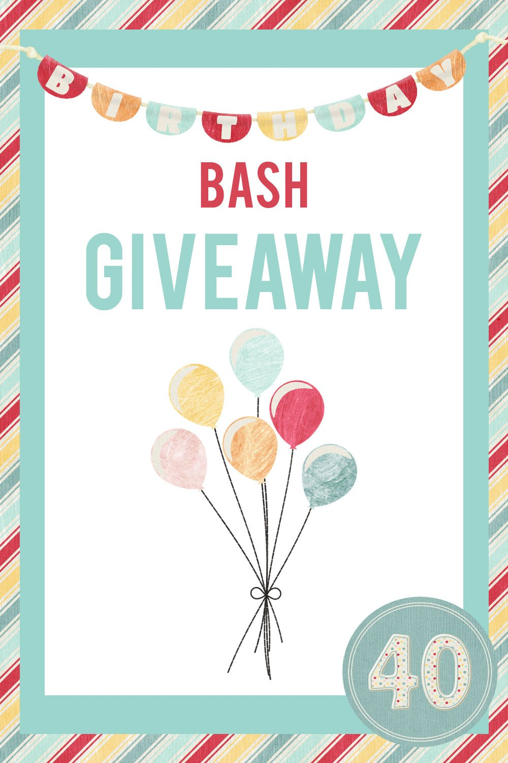 Birthday Bash Giveaway infographic