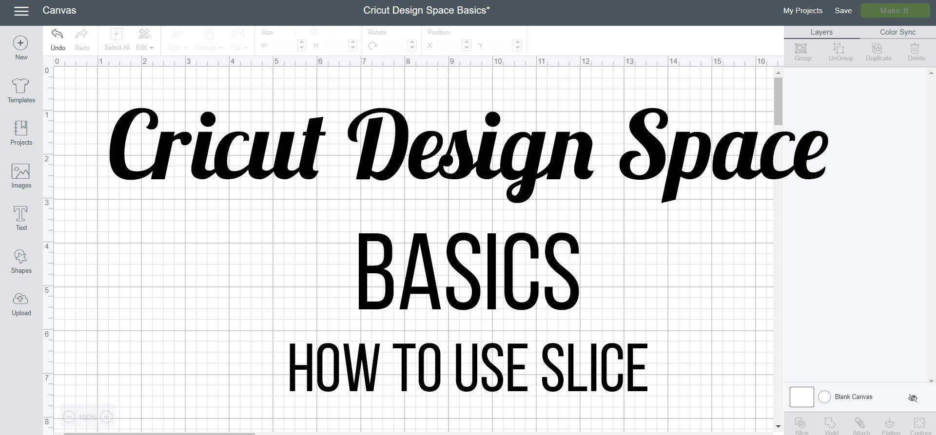 Cricut Design Space Basics how to use slice