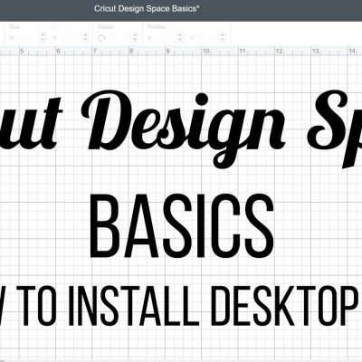 Cricut Design Space Basics - How to Install Desktop App