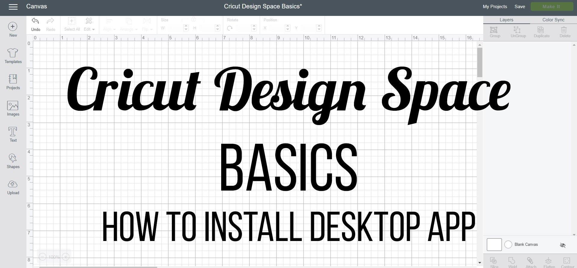 Cricut Design Space Basics - How to Install Desktop App