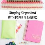 staying organized with paper planners