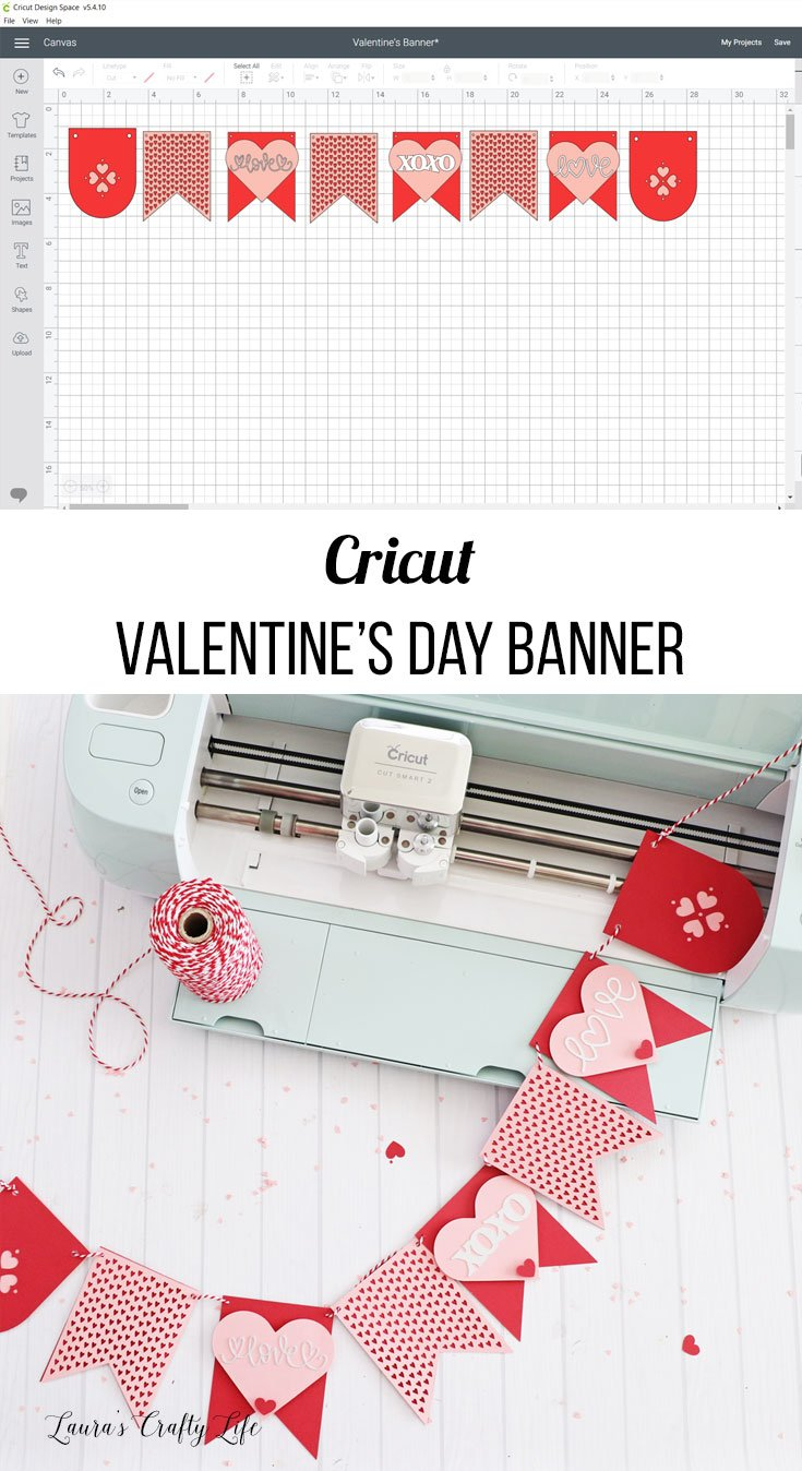 Valentines Day banner made with Cricut