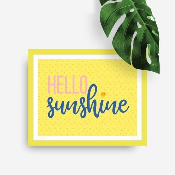 hello sunshine printable yellow frame