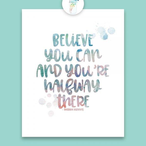 believe you can digital printable