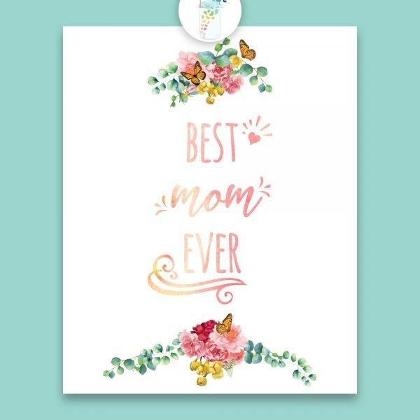 best mom ever digital printable