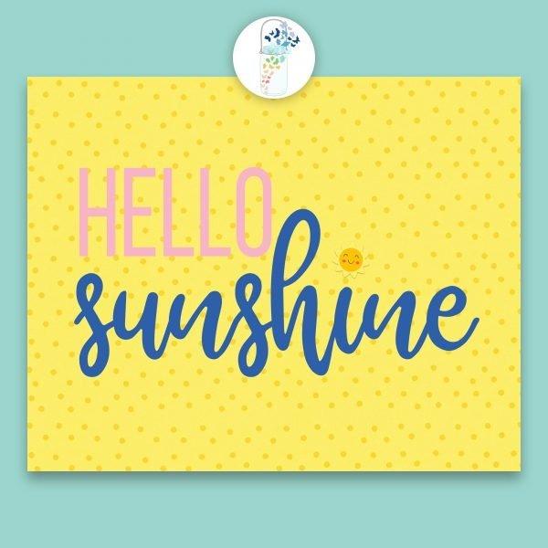 hello sunshine digital printable