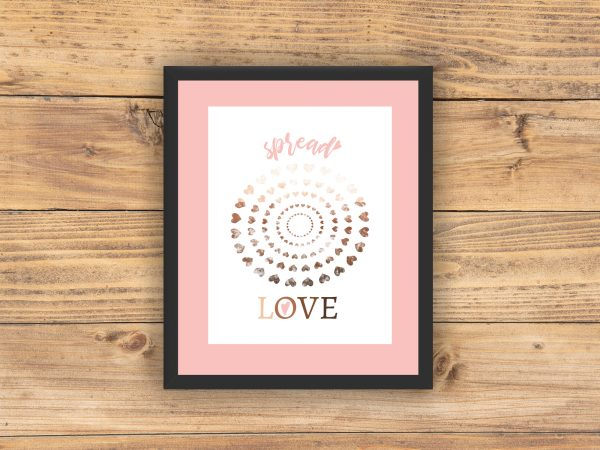 spread love printable black frame pink mat